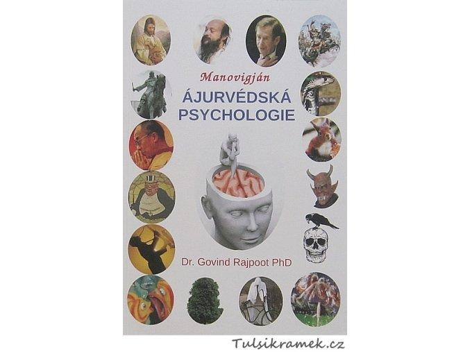 DR.GOVIND RAJPOOT PhD: ÁJURVÉDSKÁ PSYCHOLOGIE