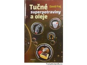 frej tucne superpotraviny a oleje