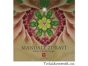 MANDALY - MANDALY ZDRAVÍ - L.HROCHOVÁ