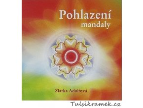 MANDALY - POHLAZENÍ - Z.ADOLFOVÁ