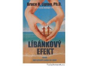 Bruce H.Lipton, PhD.: Líbánkový efekt