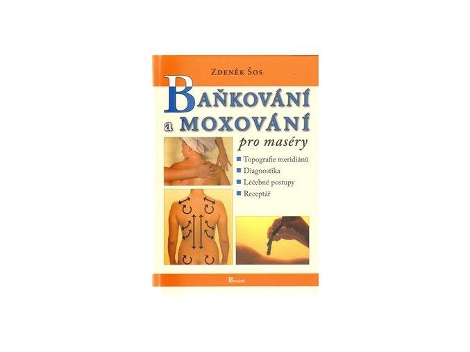 Baňkování a moxování pro maséry. Zdeněk Šos