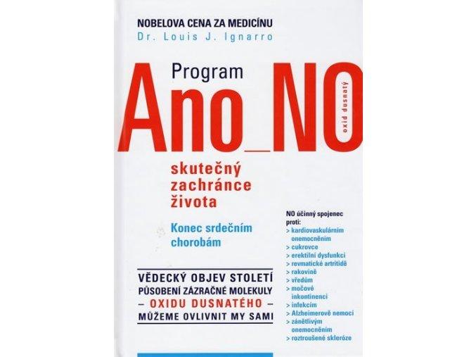 Program ANO NO. Dr. Louis J. Ignarro