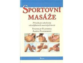 Sportovní masáže. Stanislav Flandera, Albína Flanderová
