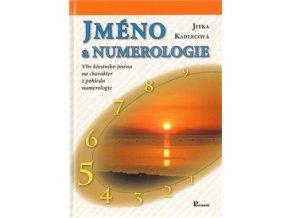 Jméno a numerologie. Jitka Kadlecová