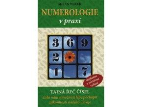 Numerologie v praxi. Milan Walek