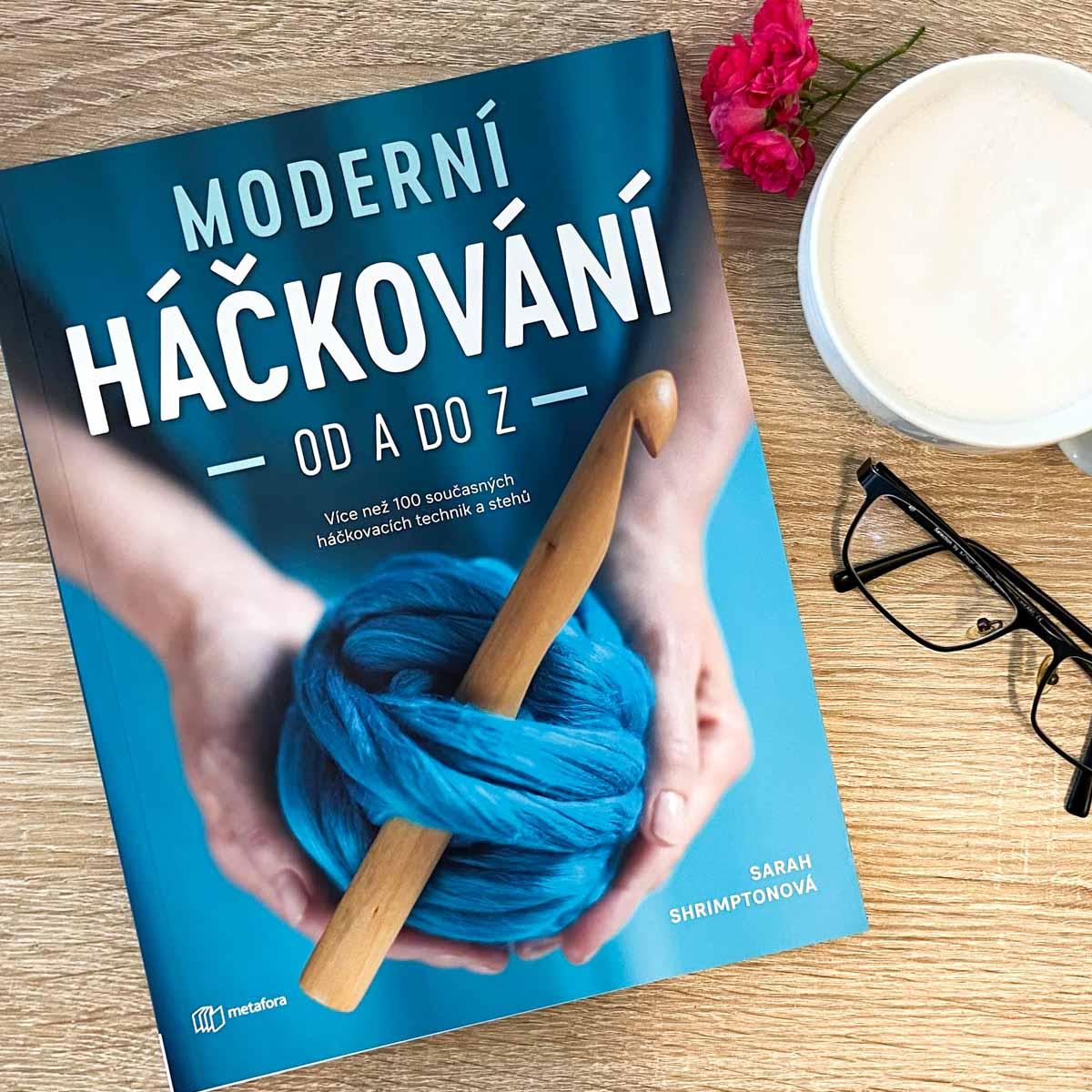 Recenze knihy Moderní háčkování od A do Z