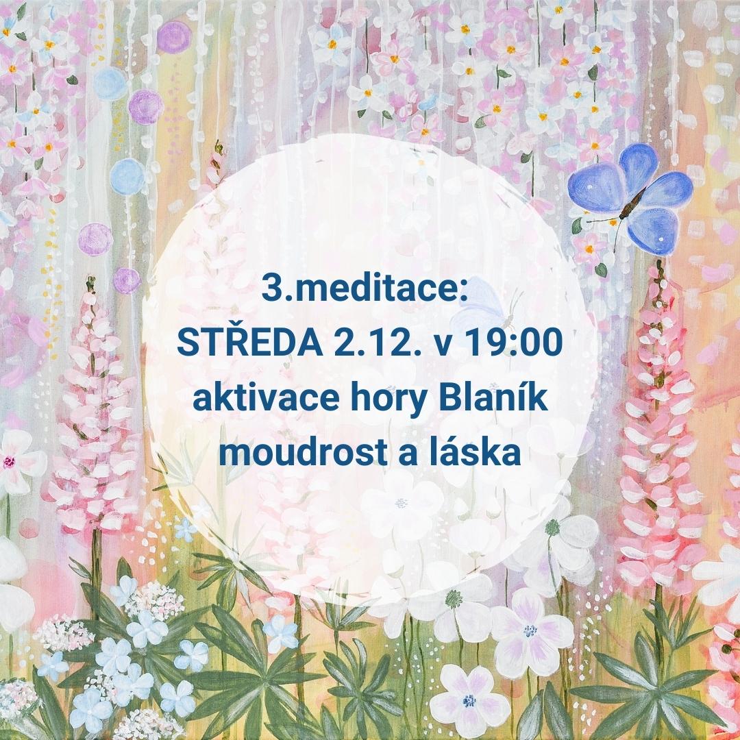 3. meditace: Moudrost a láska