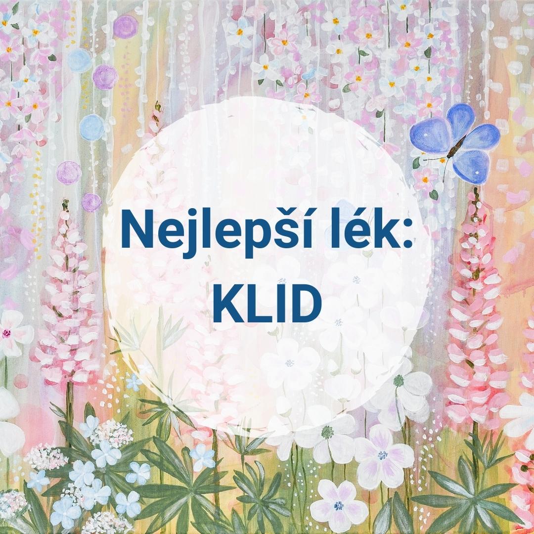 Nejlepší lék: KLID