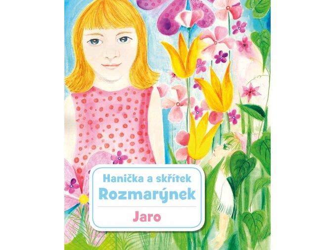 Hanička a skřítek Rozmarýnek kniha první jaro (1)