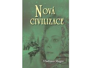 Vladimir Megre Nova civilizace Anastasia 8.1.dil tvorimesrdcem.cz