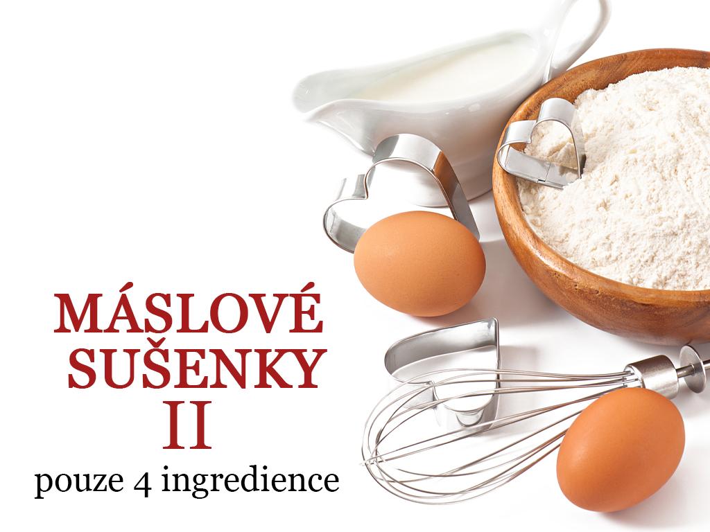 Máslové sušenky II - 4 ingredience