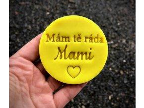Mám Tě ráda mami - razítko