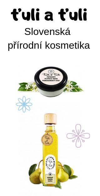 Slovenská přírodní kosmetika ťuli a ťuli