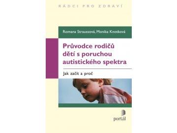 Průvodce rodičů dětí s poruchou autistického spektra