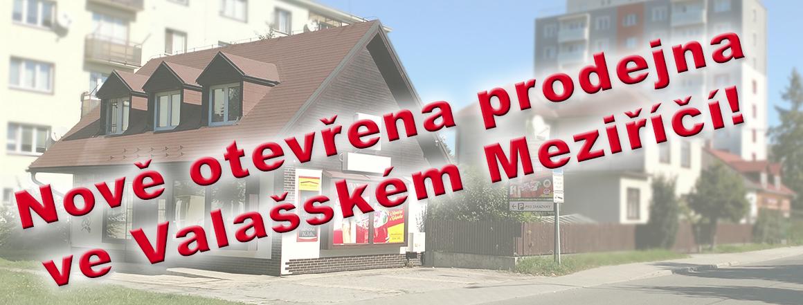 Nová prodejna ve Valašském Meziříčí