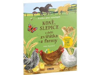 Kniha samolepek - KONĚ, SLEPICE a další zvířátka z farmy