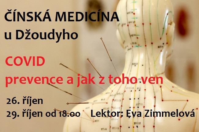 PŘEDNÁŠKA: Čínská medicína – COVID prevence a jak z toho ven (Eva Zimmelová) - 26.10.2020 - 18:00 - 20:00hod.