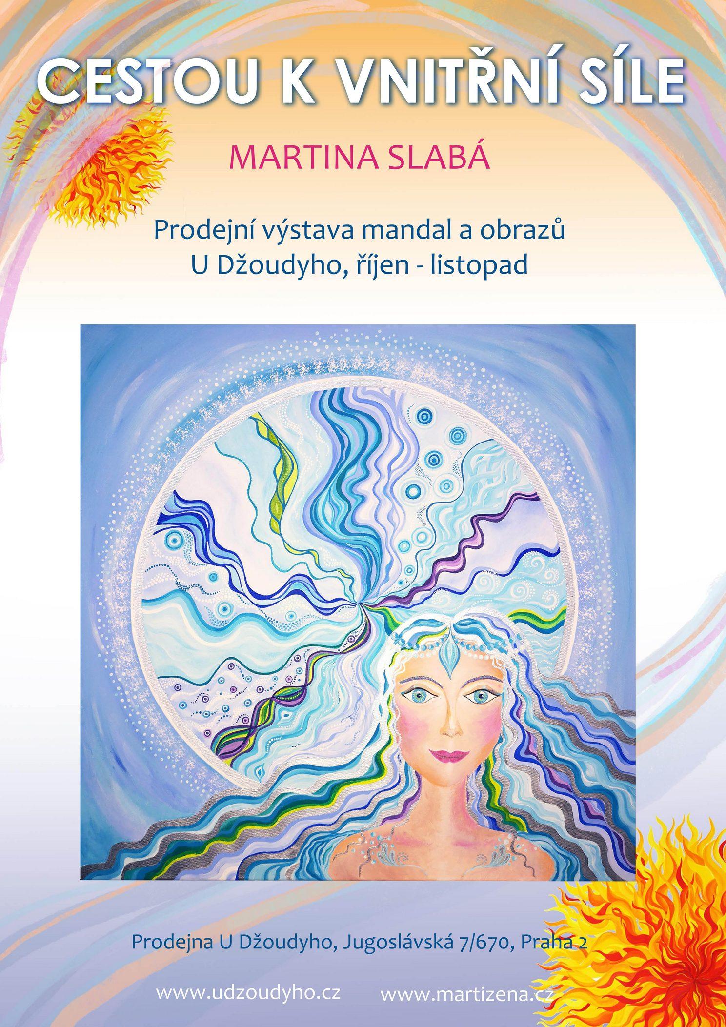 VÝSTAVA: Cestou k vnitřní síle - mandaly a obrazy - Martina Slabá (1.10. - 30.11.2021)