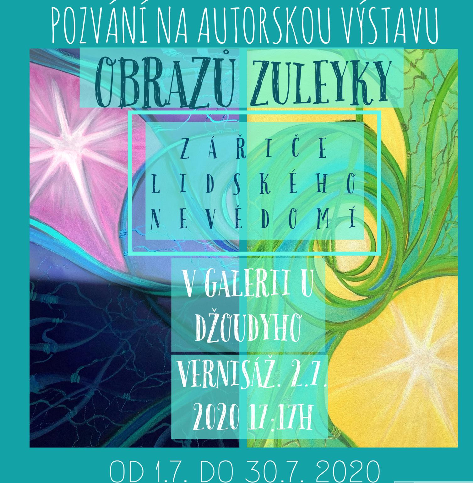 VÝSTAVA: Autorských obrazů od Zuleyky (1.7. - 30.7.2020)