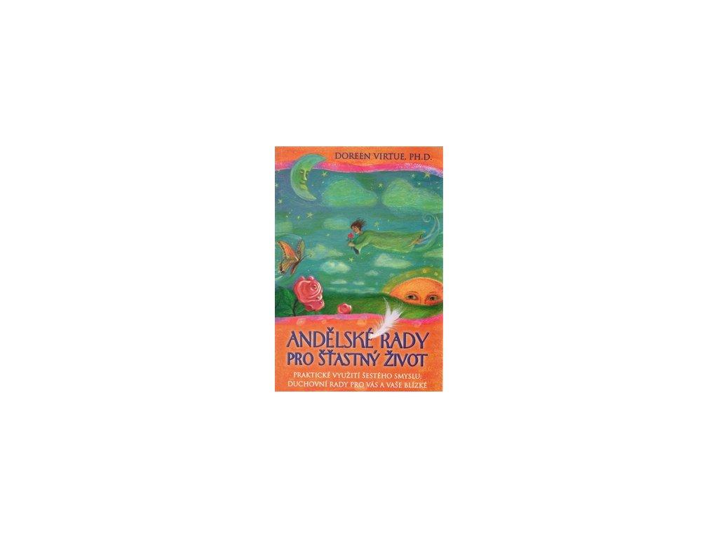 Andělské rady pro šťastný život – brožovaná
