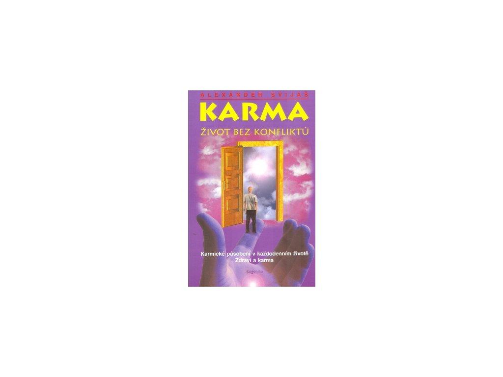 Karma – Život bez konfliktů