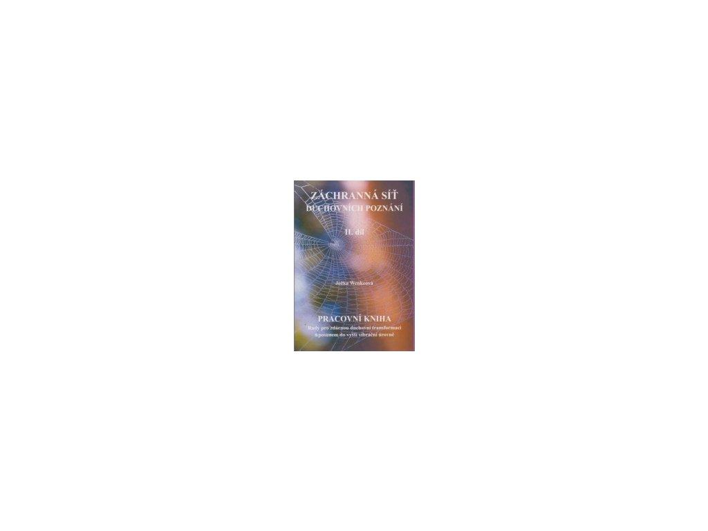 Záchranná síť duchovních poznání II. díl