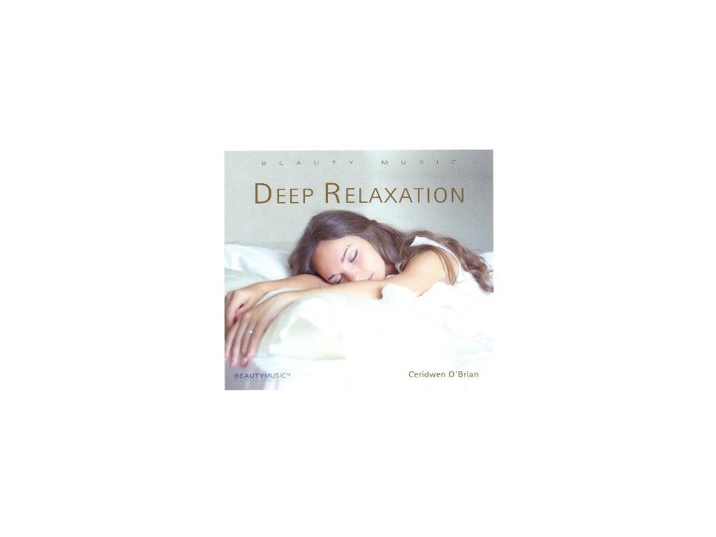 BM – Deep Relaxation