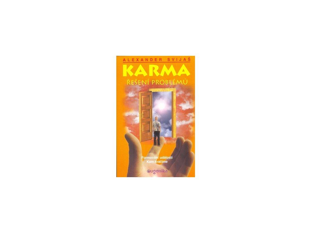 Karma – Řešení problémů