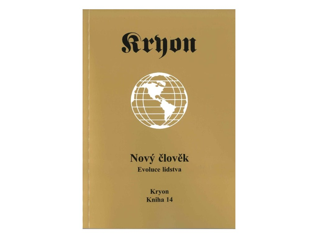 Kryon 14 Nový člověk