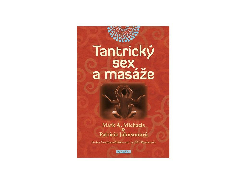 Tantrický sex a masáže