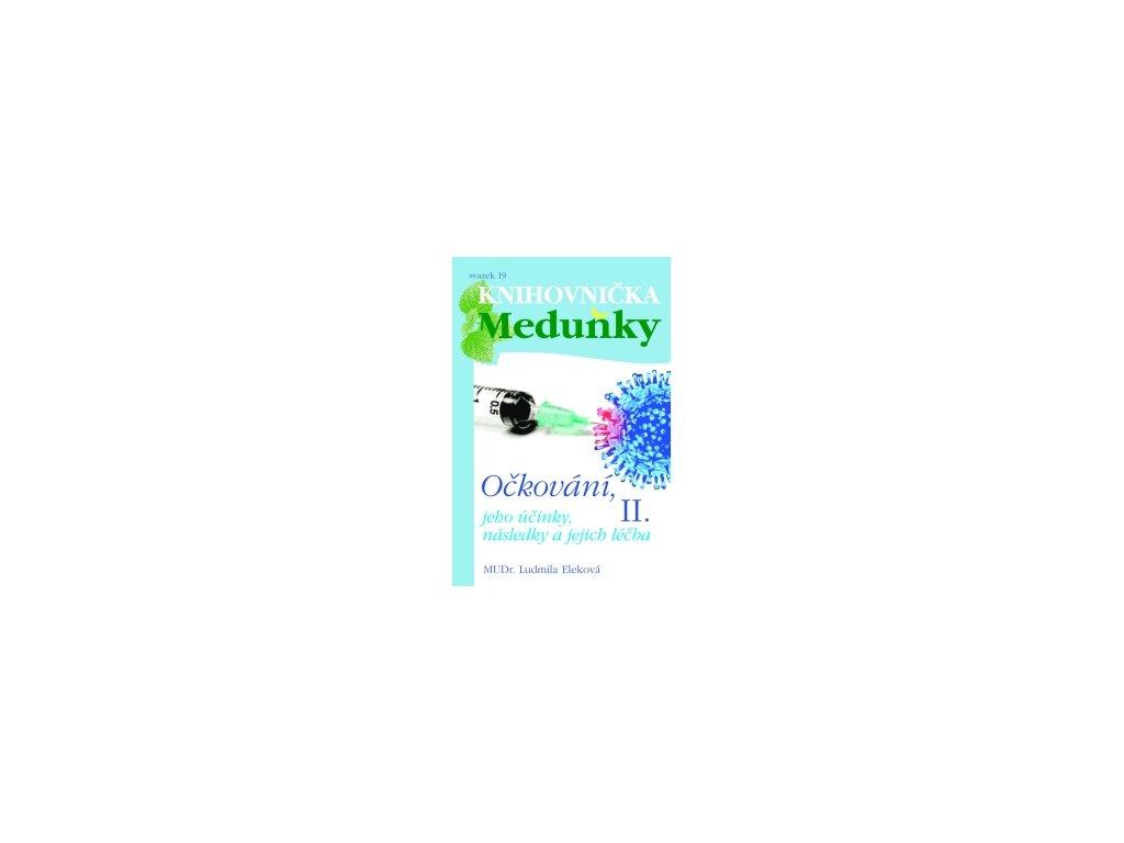 Očkování II - Meduňka