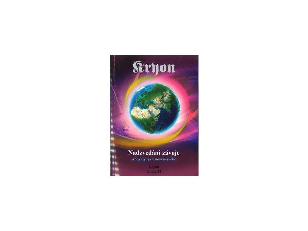 Kryon 11 Nadzvedání závoje