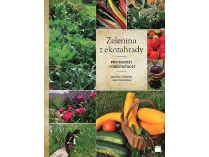 Zelenina z ekozahrady pro radost i sobě