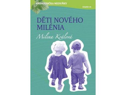 Děti nového milénia