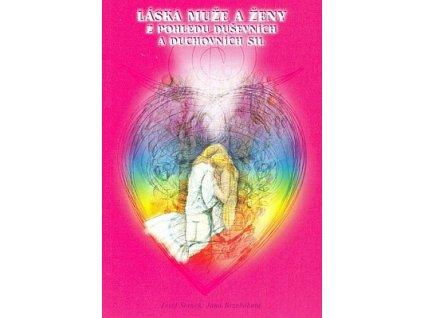 Láska muže a ženy z pohledu duševních a duchovních sil