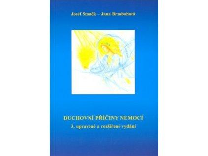 Duchovní příčiny nemocí - 3. rozšířené a upravené vydání