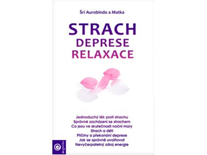 Strach, deprese, relaxace
