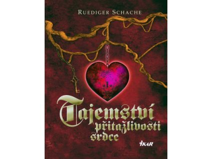 Tajemství přitažlivosti srdce (kniha)
