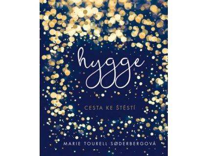 Hygge - cesta ke štěstí