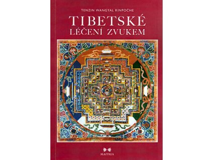 Tibetské léčení zvukem (kniha + CD)