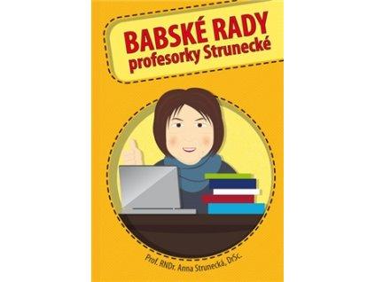 Babské rady profesorky Strunecké
