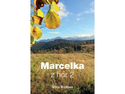 Marcelka z hor 2