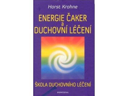 Energie čaker a duchovní léčení