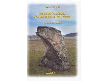 Tajemná místa na samém jihu Čech-Archet
