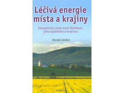 Léčivá energie místa a krajiny