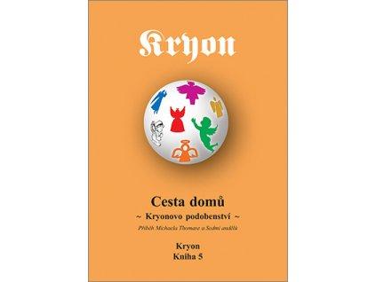 Kryon 5 Cesta domů