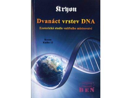 Kryon 12 - Dvanáct vrstev DNA