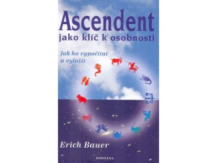 Ascendent jako klíč k osobnosti