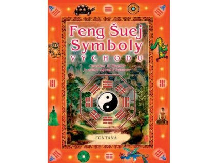 Feng Šuej symboly východu
